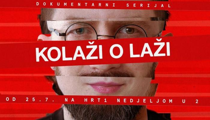 Kreće novi dokumentarni serijal <em>Kolaži o laži</em>autoraJudite Gamulin i Nebojše Slijepčevićapovezana slika